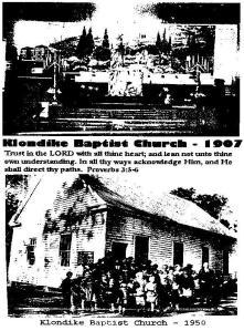 Klondike Baptist 1907-1950